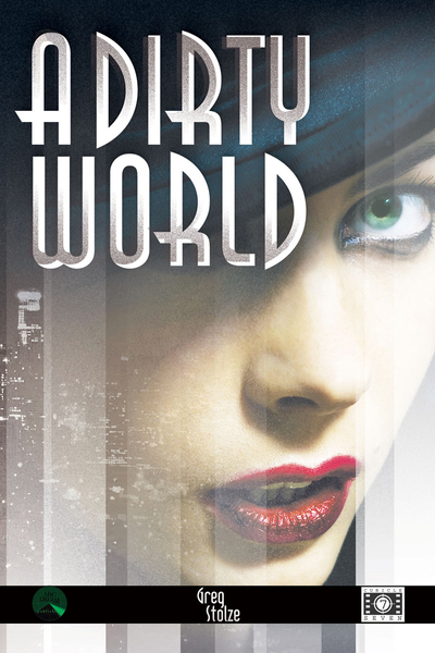 A Dirty World (Print + PDF)