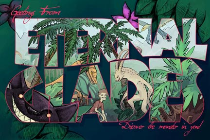 Postcard from Eternal Glades.